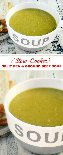 Old-fashioned goodness ! Split Pea Soup loaded with Ground Beef made easily in the Slow-Cooker