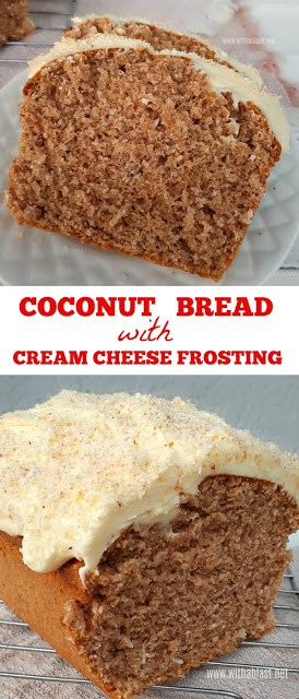 Coconut Bread with Cream Cheese Frosting is a moist, delicious Coconut Bread with a divine, creamy Cream Cheese Frosting #CoconutBread #DessertBread #MoistCoconutBread #CreamCheeseFrosting