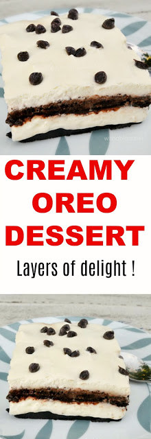 Creamy Oreo Dessert (a.k.a Chocolate Lasagna) - This is the easiest, creamiest Oreo Dessert EVER and perfect to take to a family gathering or party #OreoDesssert #ChocolateLasagna