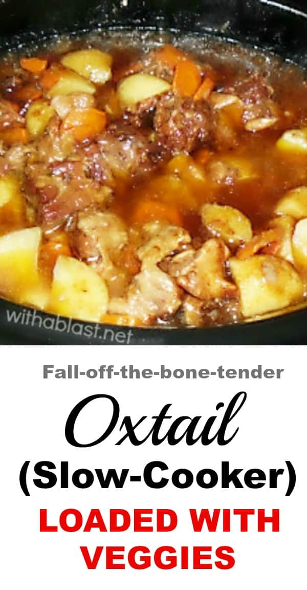 The BEST Slow-Cooker Oxtail recipe ever ! #Oxtail #EasyOxtailRecipes #SlowCookerOxtail #CrockpotOxtail