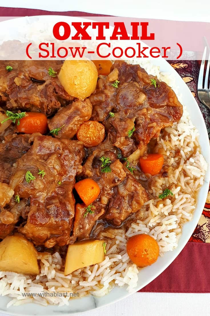 This Oxtail cooked in the Slow-Cooker turns out so tender and fall-off-bone - with a delicious rich sauce