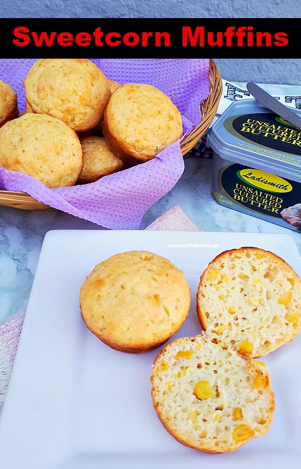 Sweetcorn Muffins are soft, fluffy and quick enough to make (all standard pantry ingredients) as an addition to breakfast or serve as a snack #SweetcornMuffins CornMuffins #Muffins