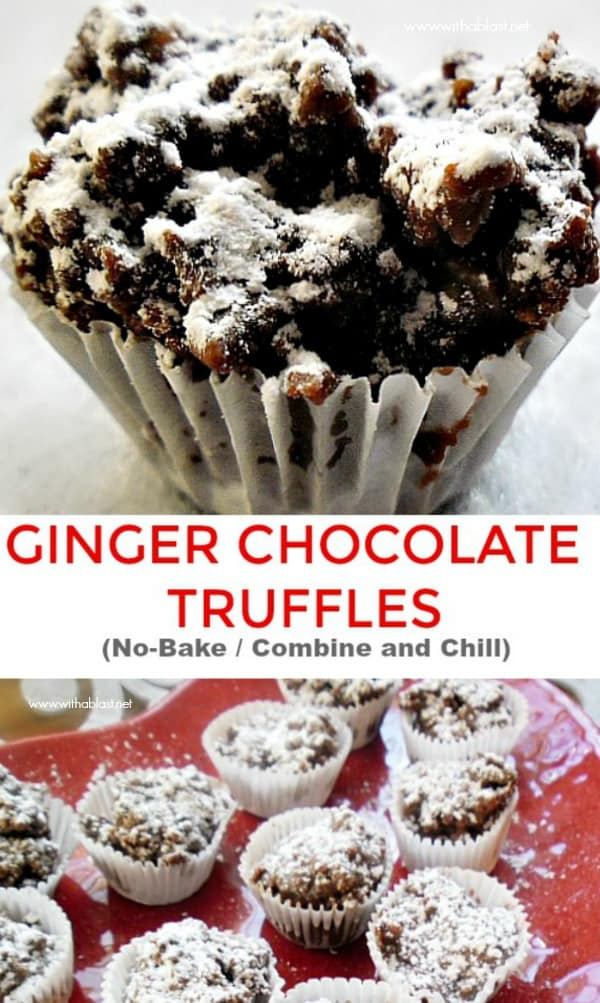 Ginger Chocolate Truffles are so quick and easy to make - No baking, only mixing, scooping and chill ! The ideal sweet treat for holidays or as an everyday sweet treat #GingerTruffles #TruffleRecipe #ChocolateTruffles #NoBakeCookies #NoBakeTreats