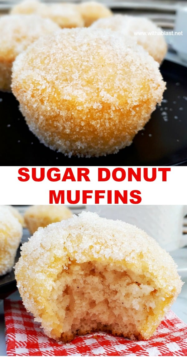 Sugar Donut Muffins are a cross between a donut and a muffin and always a winner to add to a sweet party platter - so quick and easy to make too ! #Muffins #Donut #DonutMuffins #SugarDonuts #SugarMuffins #TeaTimeTreats
