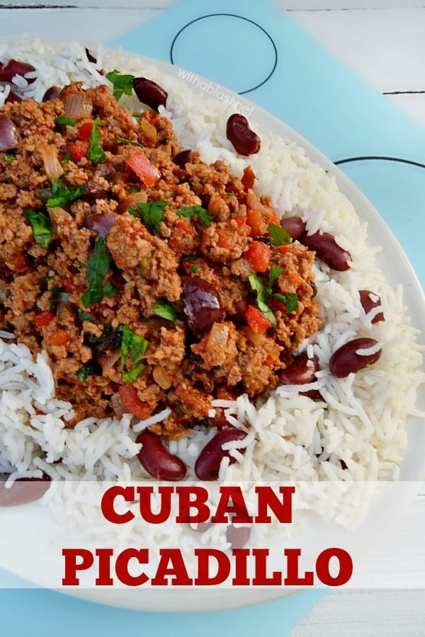 Cuban Picadillo served with a side of Rice and Beans is a quick ground beef, spicy dinner - only 30 minutes from prepping to serving ! #CubanPicadillo #PicadilloRecipe #GroundBeefRecipes #QuickDinnerRecipes