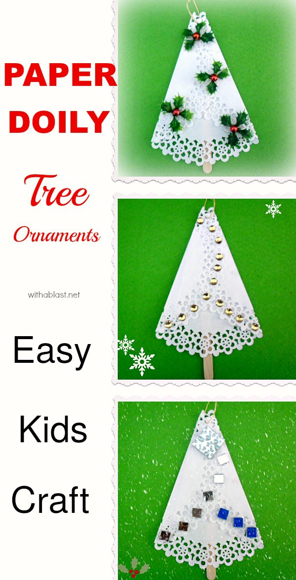 Paper Doily Tree Ornaments - Easy and fun kids craft for Christmas ! #TreeOrnaments #PaperOrnaments #ChristmasCrafts #KidsCrafts #KidsChristmasCrafts