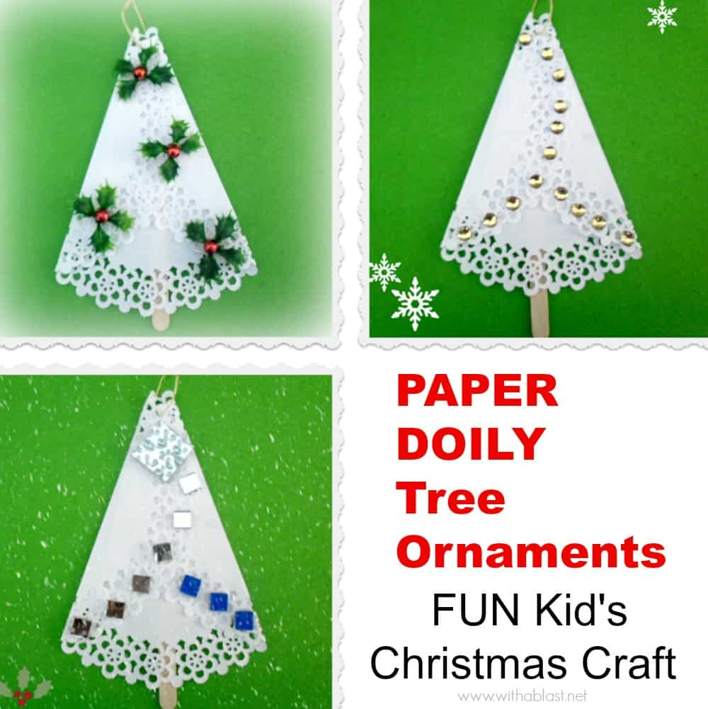 Paper Doily Tree Ornaments - Easy and fun kids craft for Christmas !