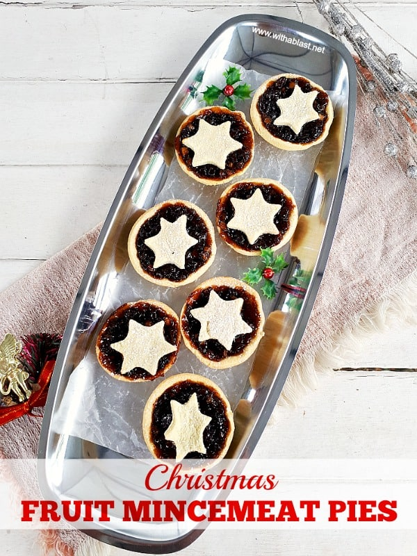 Christmas Fruit Mincemeat Pies are sweet, fruity and traditionally served not only on Christmas, but Easter as well