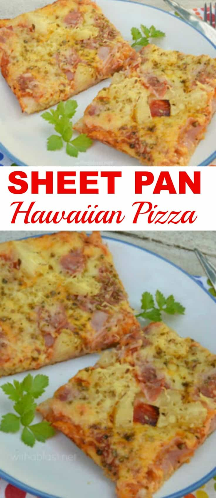 Sheet Pan Hawaiian Pizza
