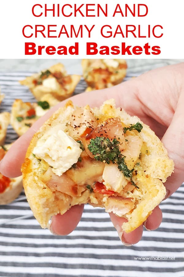 A very versatile recipe for Chicken and Creamy Garlic Bread Baskets - serve as a light dinner, snack or as an appetizer. Perfect to use up leftover Chicken and Bread #SnackRecipes #SavoryPlatters #PartySnacks #AppetizerRecipes #GameDayRecipes #LeftoverChickenRecipes