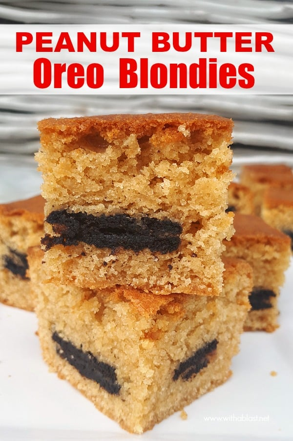 Moist Peanut Butter Oreo Blondies are a quick and easy sweet treat to make, loaded with peanut butter and stuffed with Oreo cookies ! #BlondiesBars #PeanutButterBarRecipes #HolidayBaking #EasyDesserts