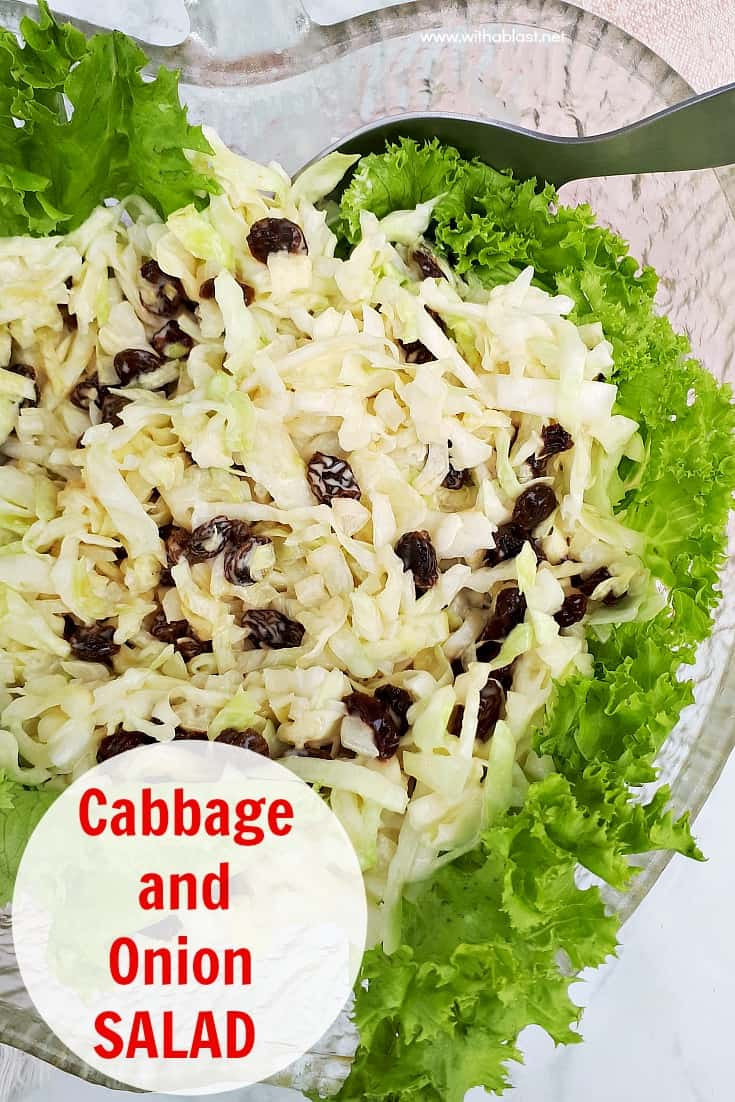 Simple, yet delicious, Cabbage and Onion Salad with raisins is the ideal addition to most main meals and especially good served with barbecued meat #SaladRecipes #CabbageSalad #Coleslaw #LowCalorieRecipe