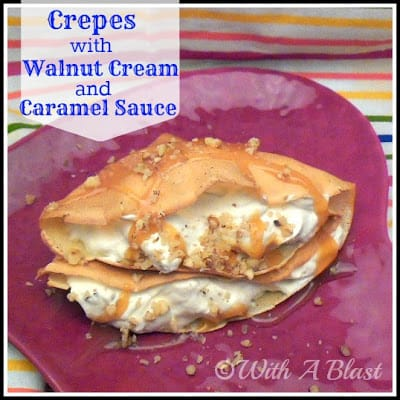 Crepes with Walnut Cream and Caramel Sauce