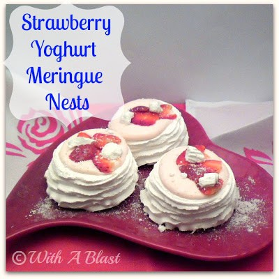 With A Blast: Strawberry Yoghurt Meringue Nests  #dessert  #strawberries