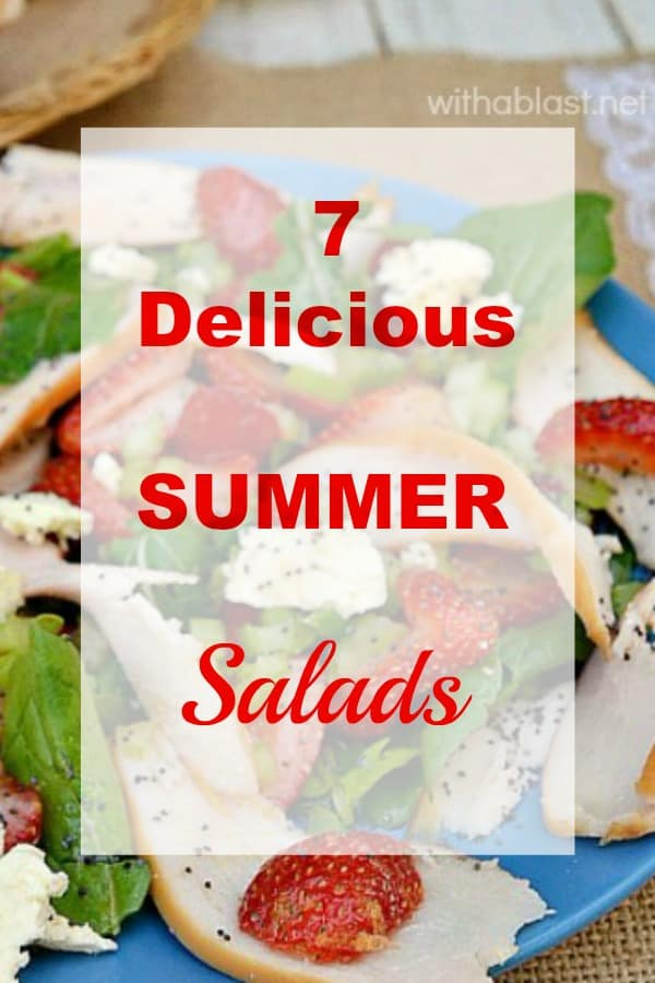 7 Delicious Summer Salads