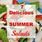 7 Delicious Summer Salads