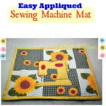 Easy Appliqued Sewing Machine Mat