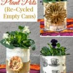 Pretty Plant Pots {Re-Cycled Cans}