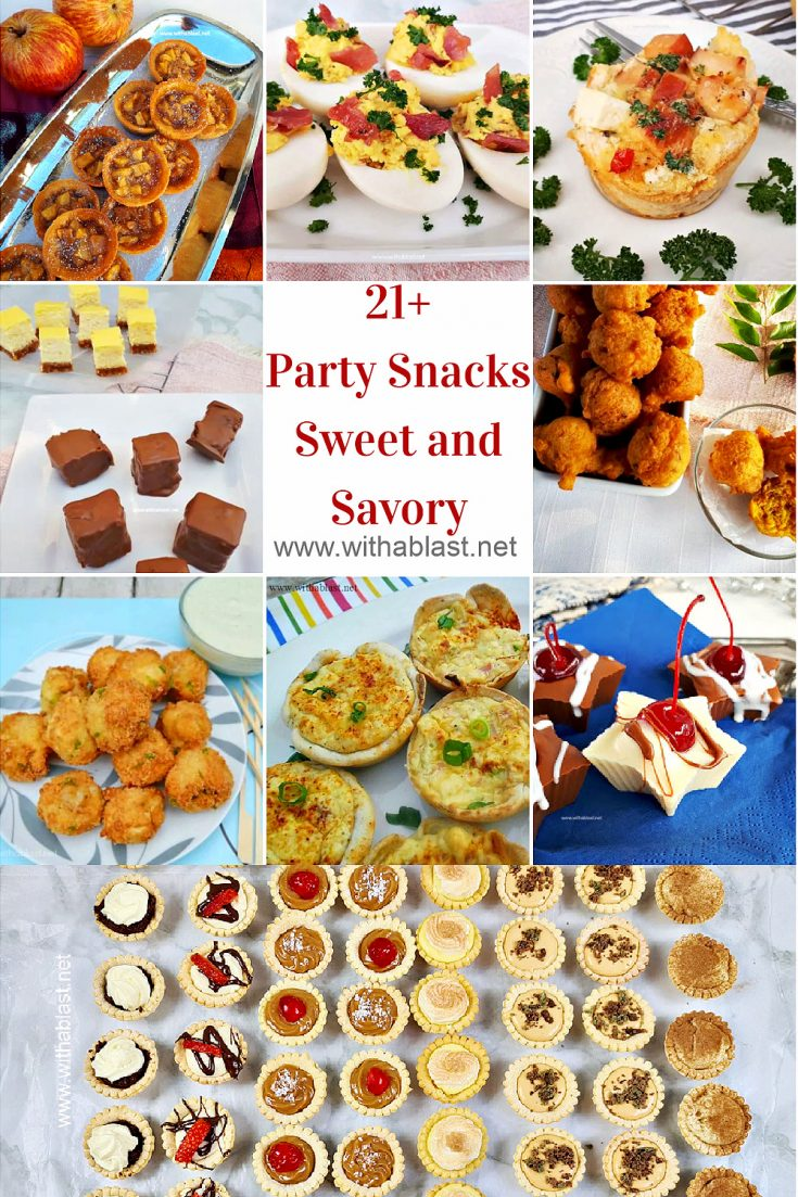 21 Party Snacks Sweet And Savory