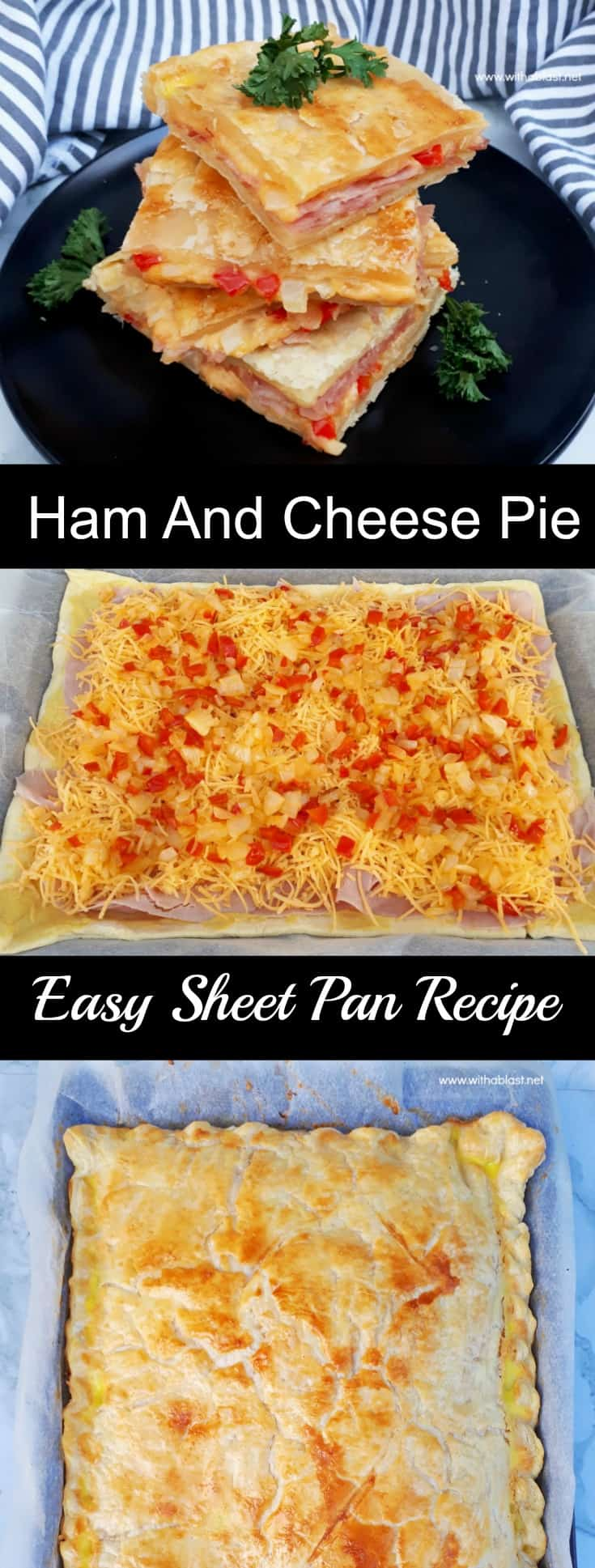 Ham and Cheese Pie is so quick and easy to make using a sheet pan and you can easily fit two pans into your oven - serve as a snack, breakfast or light dinner #SavoryPies #HamAndCheesePie #SheetPanRecipes #QuickAndEasyRecipes #SheetPanPie #SavoryPies
