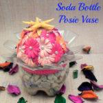 Soda Bottle Posie Vase