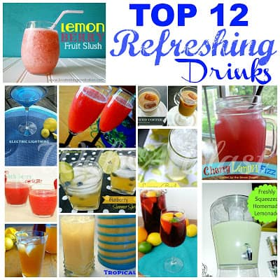 TOP 12 Refreshing Drinks   --- something for everyone !  #drinks  #beverages #drinkrecipes