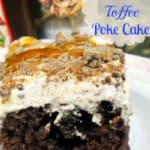 Double Chocolate Toffee Poke Cake
