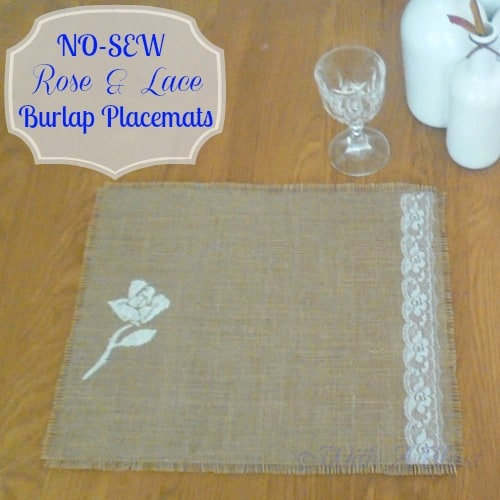 No-Sew Rose & Lace Burlap Placemats ~ Easy DIY Placemats and NO-SEW ! #fabricstenciling #nosew #burlap #placemats