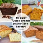 15 Best Quick Breads (Sweet and Savory)