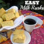 Easy Milk Rusks