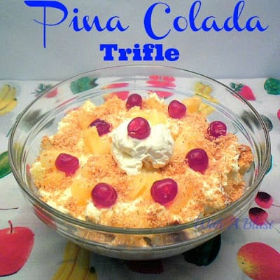 Pina Colada Trifle ~ A Tropical taste explosion and so quick to prepare ! #Trifle #PinaColada