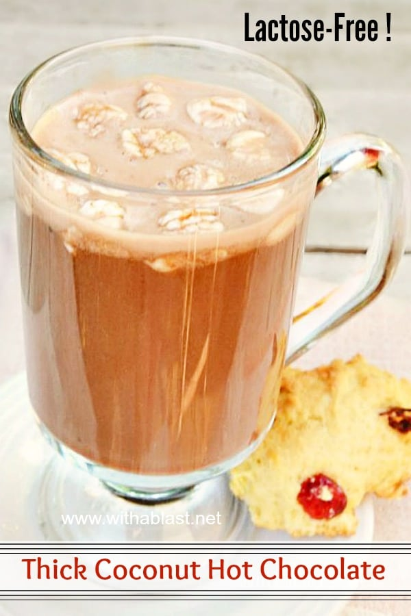 Thick Coconut Hot Chocolate (Lactose-Free)