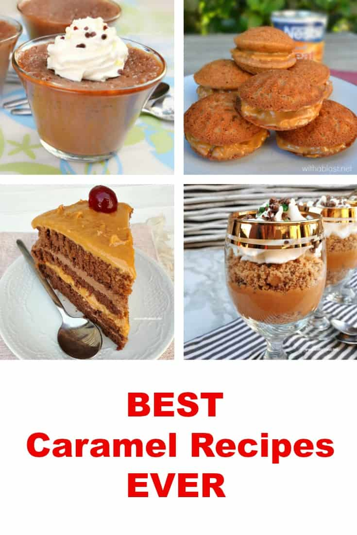 Best Caramel Recipes featuring Caramel recipes in drinks, cheesecake, dips, bars decadent cakes and more for all Caramel addicts ! #CaramelRecipes #CaramelCake #CaramelSweetTreats