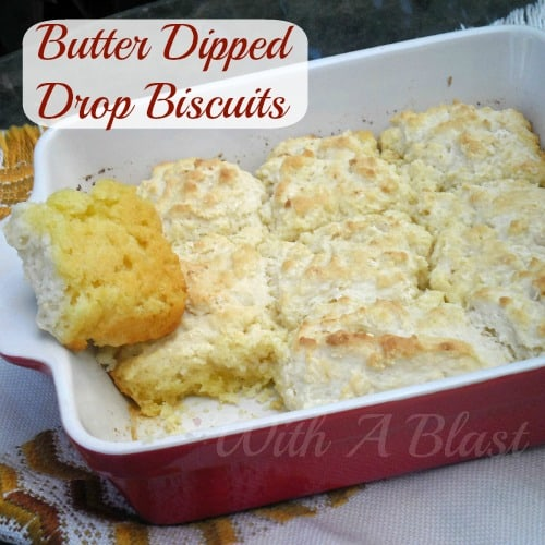 Butter Dipped Drop Biscuits ~ Featherlight drop-n-bake biscuits with a butter drenched bottom ~ amazing ! #Biscuits #DropBiscuits