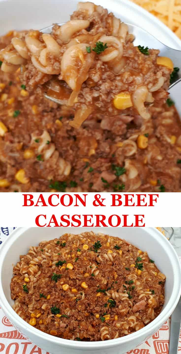 Bacon and Beef Casserole is a wonderful, hearty meal and with ingredients that play so well together. Quick, easy and very economical ! #CasseroleRecipes #QuickDinnerRecipes