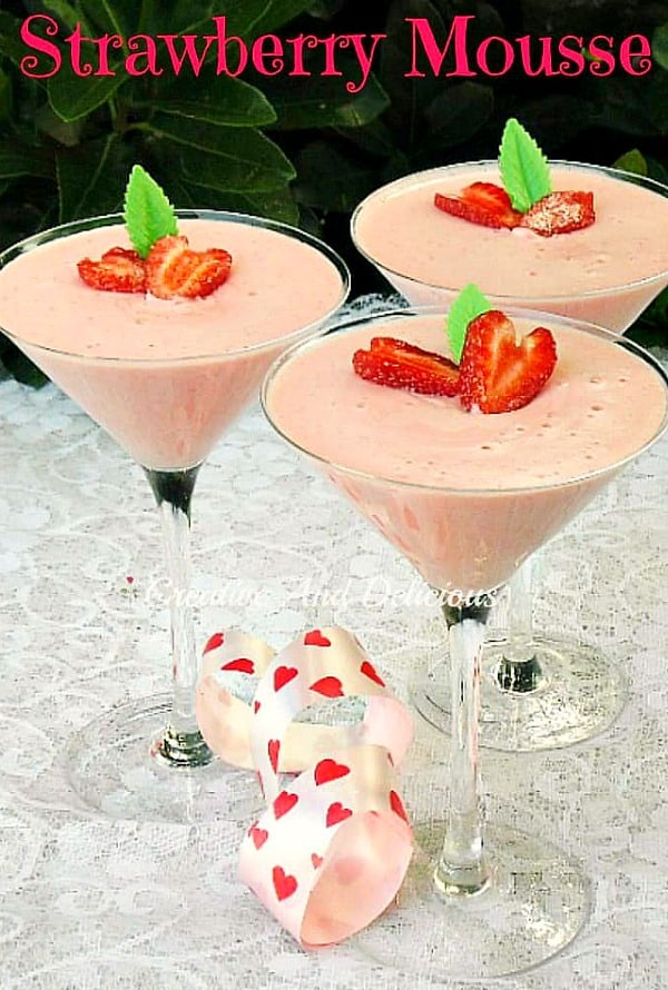 Strawberry Mousse is one of the easiest desserts to make in advance. Ideal to serve as an everyday dessert, but especially great on Valentine's Day !