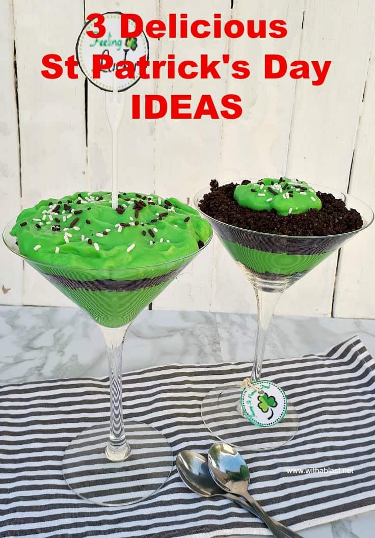 3 Delicious St Patrick's Day Ideas