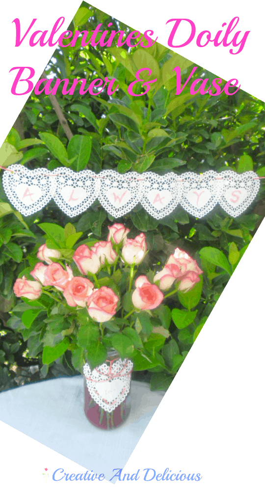 Lovely Valentines Doily Banner and Vase to pretty up your Valentine's Day table. Perfect for a breakfast/brunch table or even a romantic dinner !