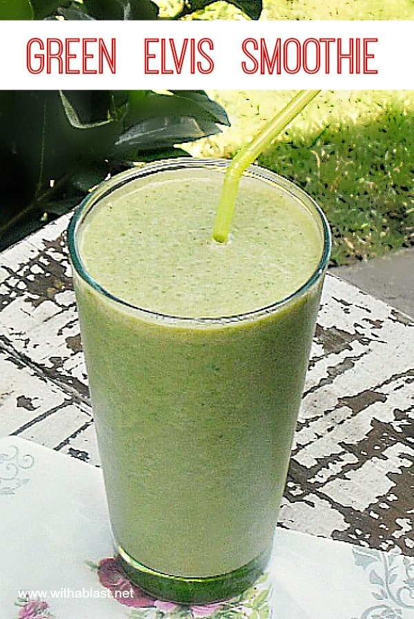 Green Elvis Smoothie is a good for you, healthy and most of all, delicious smoothie to start your morning with - or to give you a boost mid afternoon !