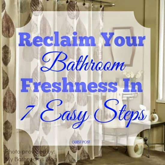 Reclaim Your Bathroom Freshness in 7 Trouble Free Steps ! #Bathrooms #Organizing #Storage #Decor