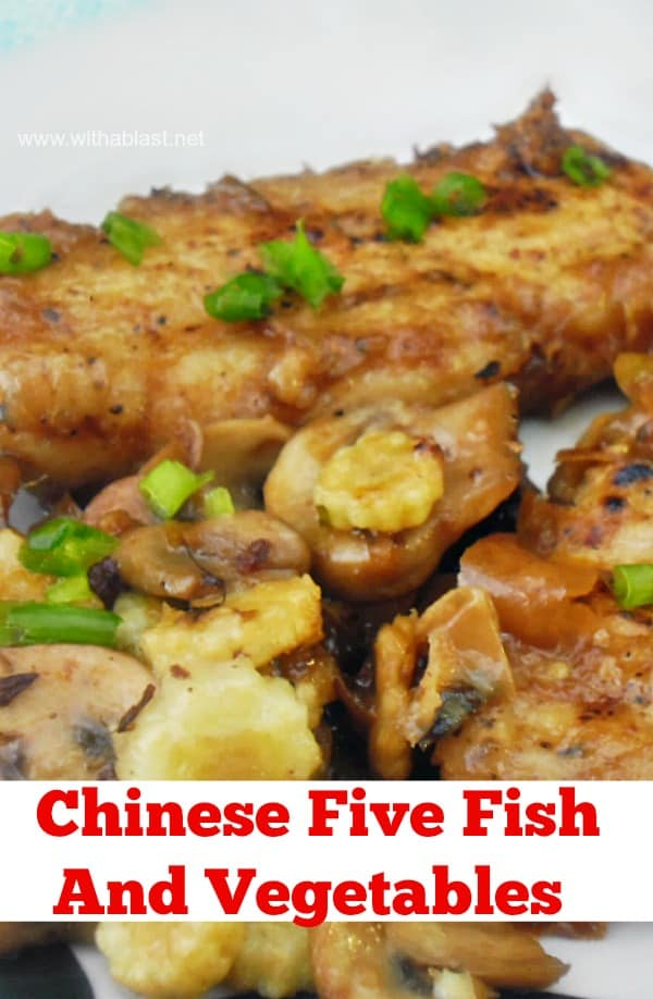 Chinese Five Fish and Vegetables ~ Juicy, spicy Fish with equally delicious vegetables makes this a tasty, family dinner meal #Fish #EasyFishRecipe #Seafood #JuicyFish