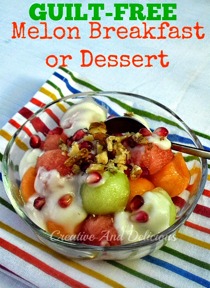 Guilt-Free Melon Breakfast or Dessert