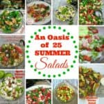 25 Summer Salads round-up include : Fruity-, scrumptious Vegetable-, Pasta Salads and more - perfect for any occasion whether a BBQ or to add to a home cooked meal.