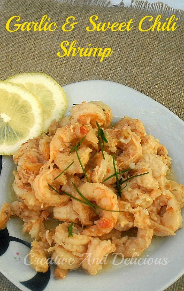 Garlic and Sweet Chili Shrimp is the most delicious Appetizer, ready in under 15 minutes, or serve with rice for a light dinner #Appetizer #ShrimpRecipe #LightDinner