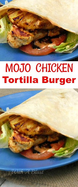 Crazy delicious Mojo marinated Chicken burger in a new fun way ~ in a folded over Tortilla !
