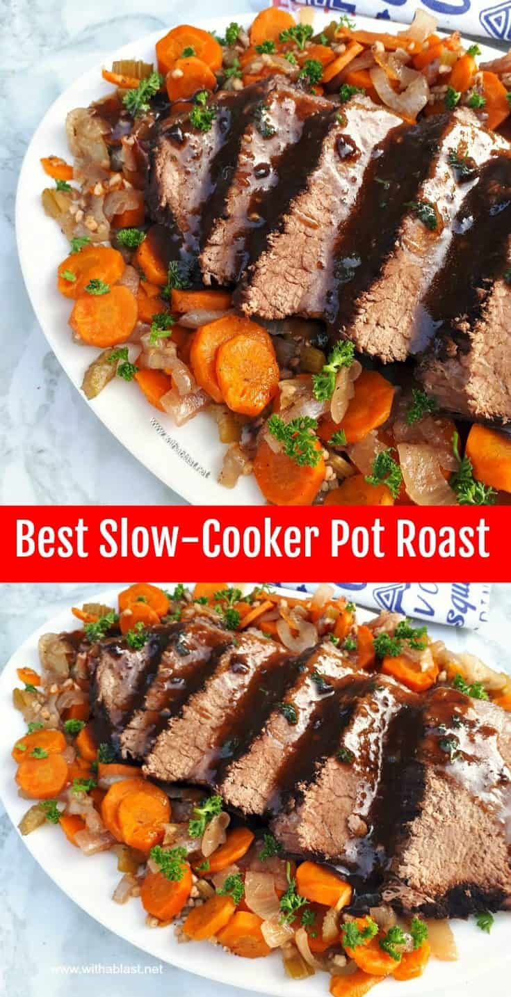 Best Slow-Cooker Pot Roast turns out so tender and juicy with vegetables all cooked in the slow-cooker - no fuss recipe and ideal for a Sunday roast #PotRoast #SundayRoast #SlowCookerRoast #BeefRoast