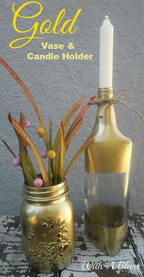 Gold Vase and Candle Holder ~ Make this Vase & Candle Holder in under 30 minutes ~ lovely decor pieces! #SprayPainting #GoldDecor #CandleHolder #BottleCrafts #Recycling