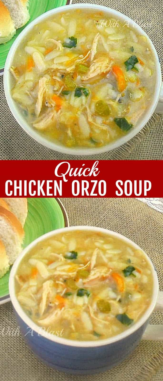 Delicious, thick, filling and warming Quick Chicken Orzo Soup ~ comfort food in a flash ! #Soup #ChickenSoup #OrzoSoup #ChickenRecipes #QuickSoupRecipes #EasySoupRecipes #PastaSoupRecipes