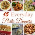 15 Everyday Pasta Dinners