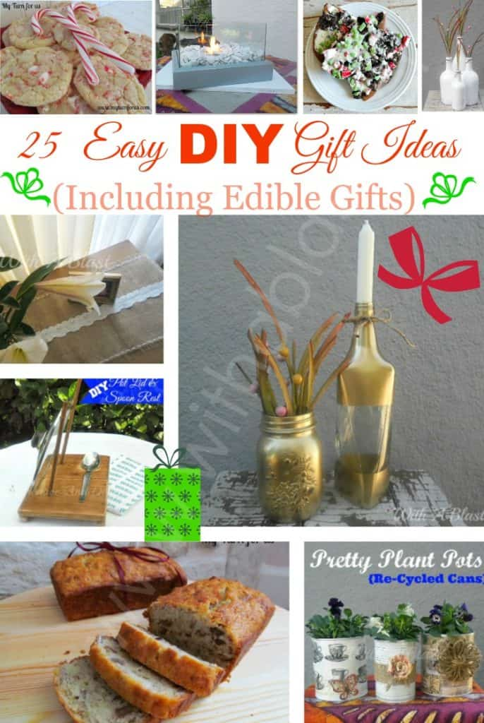 This round-up of DIY Gift Ideas has something for everyone and includes Edible Gifts as well !